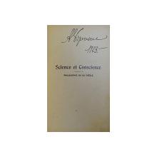 SCIENCE ET CONSIENCE  - PHILOSOPHIE DU XX e SIECLE par FELIX LE DANTEC , 1918