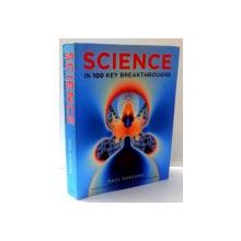 SCIENCE IN 100 KEY BREAKTHROUGHS by PAUL PARSONS , 2011