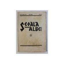 SCOALA ALBEI - REVISTA PEDAGOGICA , CULTURALA , SOCIALA,  A ASOCIATIEI INVATATORILOR DIN JUDETUL ALBA , ANUL XI  , No. 5 , MAI , 1944