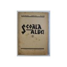 SCOALA ALBEI - REVISTA PEDAGOGICA , CULTURALA , SOCIALA,  A ASOCIATIEI INVATATORILOR DIN JUDETUL ALBA , ANUL XII  , No. 4-5-6   , APRILIE - IUNIE , 1945