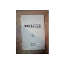 SCOALA BANATEANA. REVISTA ASOCIATIEI INVATATORILOR DIN TIMIS-TORONTAL, ANUL XXV, MARTIE-APRILIE 1939, NR. 7-8