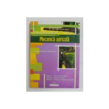 SCOALA DE ARTE SI MESERII . CALIFICARE PROFESIONALA : LUCRATOR IN MECANICA AGRICOLA , MANUAL PENTRU CLASA A X - a de AUREL CIOCIRLEA - VASILESCU ... ION NEAGU , 2007