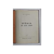 SCOALA IN AER LIBER de GH. T. DUMITRESCU , 1946