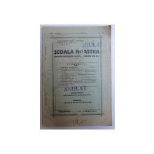 SCOALA NOASTRA, REVISTA ASOCIATIEI INVATATORILOR DIN OLT, ANUL VI, APRILIE 1937, SLATINA, NR. 1