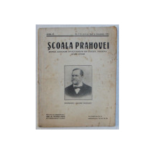 SCOALA PRAHOVEI  - REVISAT ASOCIATIEI INVATATORILOR DIN JUDETUL PRAHOVA , ANUL IV , NR. 7 - 8 , SEPT. SI OCTOMBRIE , 1934