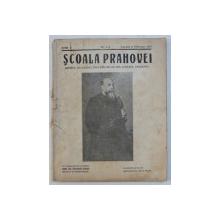 SCOALA PRAHOVEI  - REVISAT ASOCIATIEI INVATATORILOR DIN JUDETUL PRAHOVA , ANUL V , NR. 1 - 2  , IANUARIE  - FEBRUARIE  , 1935