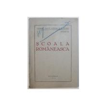 SCOALA ROMANEASCA  - BULETIN OFICIAL AL MINISTERULUI , NR. 1 - IANUARIE ,  1944
