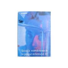 """SCOALA ROMANEASCA IN PRAGUL MILENIULUI  III ( O """" PROVOCARE """" STATISTICA ) de IOAN NEACSU ..OANA MIRILA , 1998 , DEDICATIE*"""