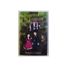 SCOALA TICALOSILOR , BINELE INVINGE RAUL de STEPHANIE S. SANDERS , 2012