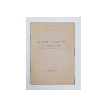 SCOALE LA BUZAU PE LANGA EPISCOPIE INAINTE DE 1836 de I. IONASCU , 1938 , PREZINTA HALOURI DE APA  SI PETE *