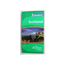 SCOTLAND  - PLAN DISCOVER EXPLORE - MICHELIN GUIDE by GWEN CANNON , 2006