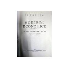 SCRIEREI ECONOMICE - ION GHICA     VOL.I-II