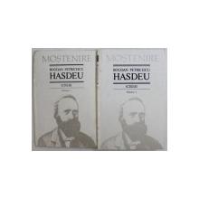 SCRIERI de BOGDAN PETRICEICU HASDEU , VOL. I - II , 1993 - 1997