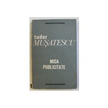 SCRIERI III - MICA PUBLICITATE de TUDOR MUSATESCU , 1972