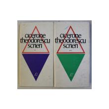 SCRIERI VOL. I - II de CICERONE THEODORESCU , 1969