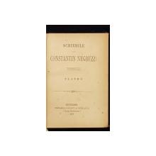 SCRIERILE LUI CONSTANTIN NEGRUZZI, VOL. II, TEATRU - BUCURESTI, 1873