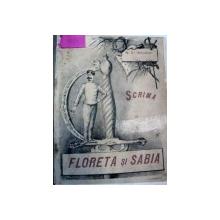 SCRIMA CU FLORETA SI SABIE -N.ST. WELESCU-BUC.1892