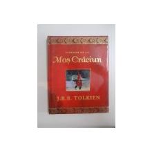 SCRISORI DE LA MOS CRACIUN de J. R. R. TOLKIEN , EDITURA RAO