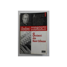 SCRISORI DIN NEW ORLEANS DE ANDREI CODRESCU , 2006