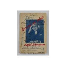 SCRISUL NU MINTE !  - amintiri  de RAFAEL SCHERMANN  , 1931