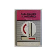 SCULE , DISPOZITIVE SI VERIFICATOARE  - MANUAL PENTRU LICEE , CLASELE A XI -A SI A XII - A de V . BONOIU si I. FATACEANU , 1978