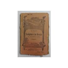 SCULPTURA IN GRECIA de H. TAINE , SFARSITUL SECOLULUI XIX