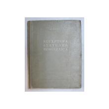 SCULPTURA STATUARA ROMANEASCA-G.OPRESCU