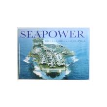 SEAPOWER by JOHN D. GRESHAM & IAN WESTWELL , 2004