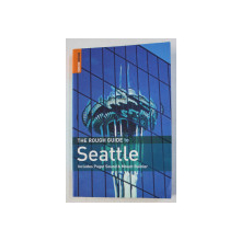 SEATTLE - THE ROUCH GUIDE - INCLUDES PUGET SOUND & MOUNT RAINIER by JD DICKET and RICHIE UNTERBEREGER , 2006