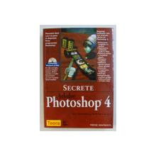 SECRETE ADOBE PHOTOSHOP 4 de GARY BOUTON si BARBARA BOUTON , 1999 , CONTINE CD*