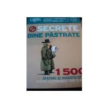 SECRETE BINE PASTRATE - 1500 SFATURI SI SUGESTIIUTILE