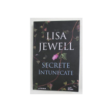 SECRETE INTUNECATE de LISA JEWELL , 2021