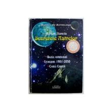 SECRETELE ASTRELOR  - BAZELE ASTROLOGIEI , EFEMERIDE 1901 - 2050 , CASELE CERULUI - MANUAQL DE ASTROLOGIE de ADRIAN STANCIU , 2012