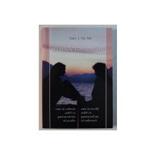 SECRETELE COMUNICARII , CUM SA VORBESTI ASTFEL CA PARTENERUL TAU SA TE ASCULTE , CUM SA ASCULTI ASTFEL CA PARTENERUL TAU SA VORBEASCA de NANCY L. VAN PELT , 2003