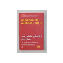 SECRETELE GANDIRII POZITIVE de NAPOLEON HILL , MICHAEL J. RITT JR . , 2021