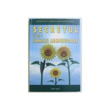SECRETUL UNEI FAMILII ARMONIOASE de VIRGINIA SCOTT ..PEGGY RUNNELS , 2006