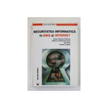 SECURITATEA INFORMATICA IN UNIX SI INTERNET de VICTOR - VALERIU PATRICIU ...COSTEL CRISTEA , 1998
