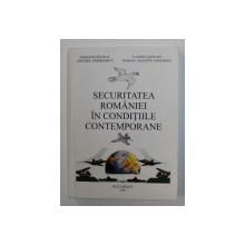 SECURITATEA ROMANIEI IN CONDITIILE CONTEMPORANE de ANGHEL ANDREESCU de MARIAN  - VALENTIN GRIGORIU , 2000