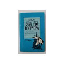 SEGEL DER HOFFNUNG - DIE GEHEIME MISIION DES CHRISTOPH COLUMBUS von SIMON WIESENTHAL , 1984