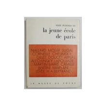 SEIZE PEINTRES DE LA JEUNE ECOLE DE PARIS par HUBERT JUIN , SEIZE HORS  - TEXTE , 1956