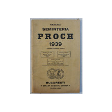 SEMINTERIA PROCH , CARTE DE PREZENTARE A PRODUSELOR , 1939