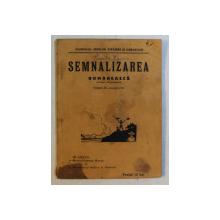 SEMNALIZAREA ROMANEASCA ( SISTEM PANAITESCU ) , EDITIE INTERBELICA