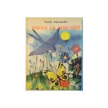 SERILE LA MIRCESTI de VASILE ALECSANDRI , ILUSTRATII de VITALIE COROBAN , 1995