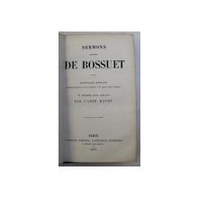 SERMONS CHOISIS de BOSSUET , 1870