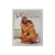 SEXUAL POSITIONS by ROSIE HUGHES , 1998