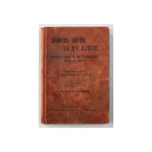 SFANTUL ANTON SA NE AJUTE ! EXERCITII PIOASE IN CINSTEA SFANTULUI ANTON DE PADOVA , 1931