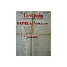SFARMA PIATRA, ZIAR DE INFORMATIE SI LUPTA ROMANEASCA, ANUL VI, NR 27,DUMINICA 23 IUNIE 1940