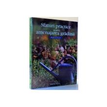 SFATURI PRACTICE PENTRU AMENAJAREA GRADINII , 2005