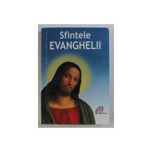 SFINTELE EVANGHELII , 2006