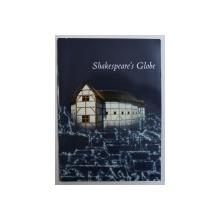 SHAKESPEARE ' S GLOBE -  THE GUIDEBOOK , 1998